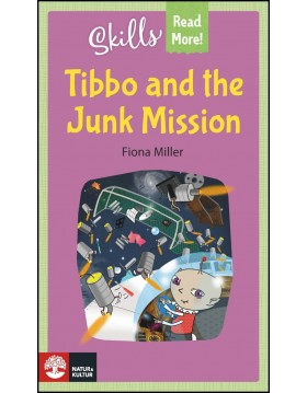 Miller, Fiona   Skills Read More! Tibbo and the Junk Mission
