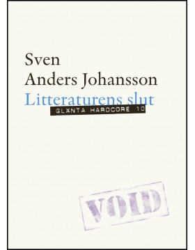 Johansson, Sven Anders | Litteraturens slut