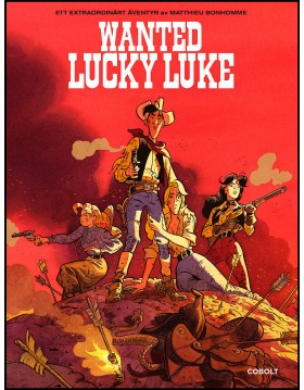 Bonhomme, Matthieu | Wanted Lucky Luke